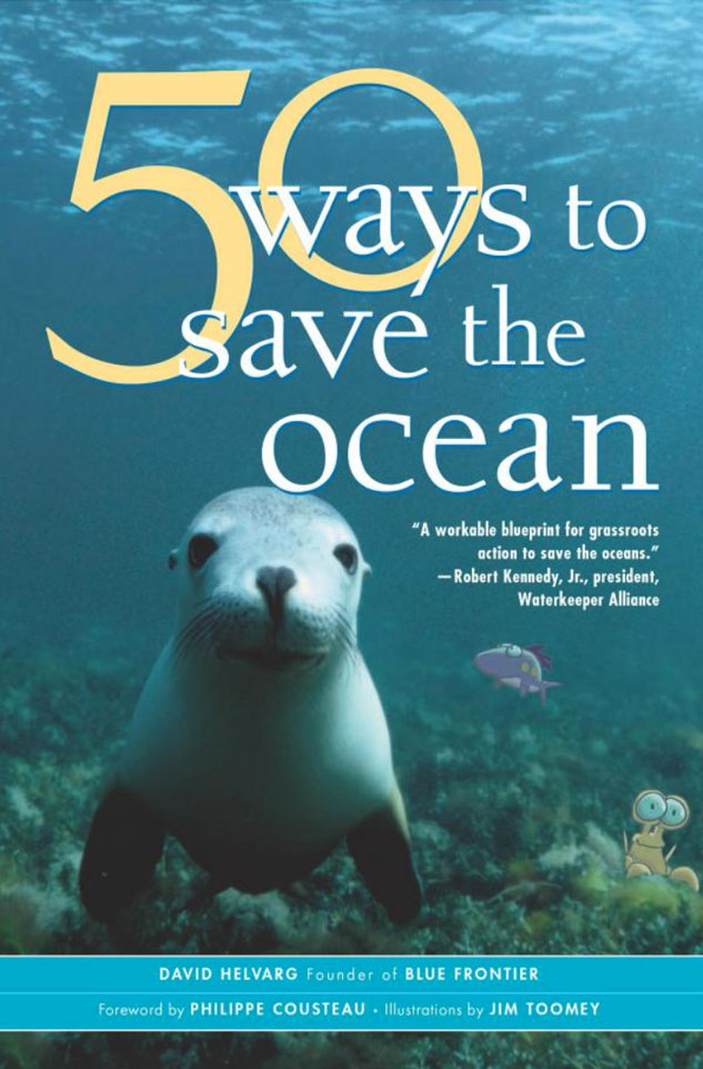 50 ways to save the ocean blue frontier campaign for Covers from the ocean